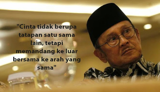 Kata kata Bijak BJ Habibi