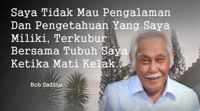 Kata kata Bijak Motivasi Bob Sadino